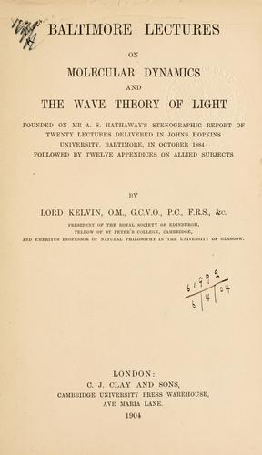 Download Baltimore lectures on molecular dynamics and the wave theory of light.