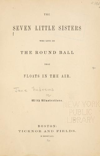 The seven little sisters who live on the round ball that floats in the air.