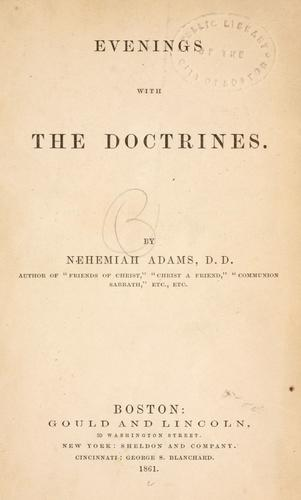 Evenings with the doctrines.