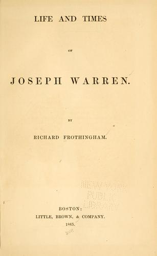Life and times of Joseph Warren.