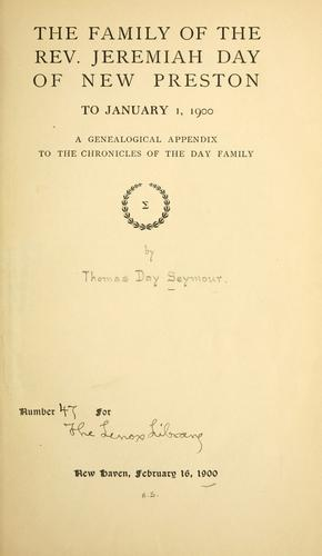 Download The family of the Rev. Jeremiah Day of New Preston to January 1, 1900