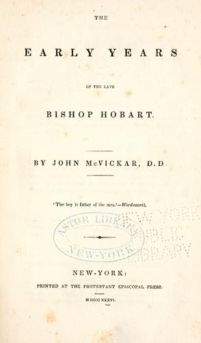 Download The early years of the late Bishop Hobart.