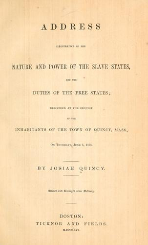 Address illustrative of the nature and power of the slave states, and the duties of the free states