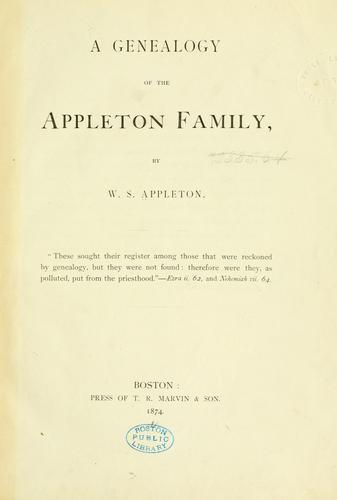 A genealogy of the Appleton family