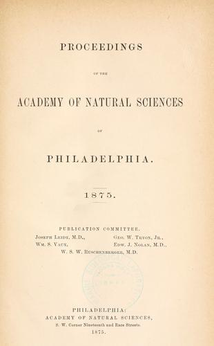 Download Proceedings of the Academy of Natural Sciences of Philadelphia, Volume 27