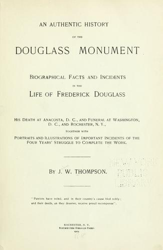 Download An authentic history of the Douglass monument