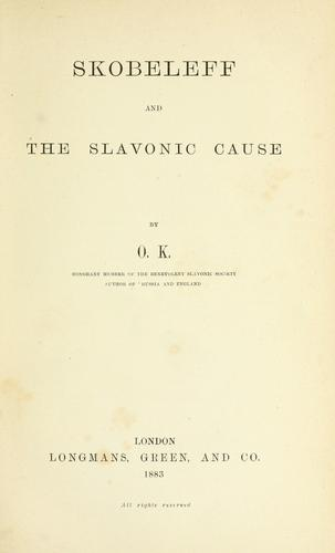 Download Skobeleff and the Slavonic cause