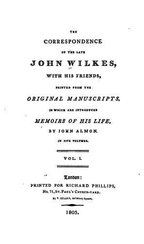 The correspondence of the late John Wilkes