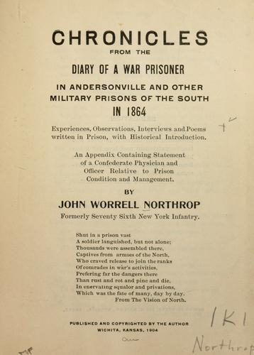 Download Chronicles from the diary of a war prisoner in Andersonville and other military prisons of the South in 1864…