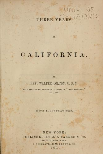 Download Three years in California 1846-1849