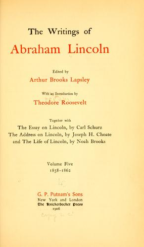Download The writings of Abraham Lincoln.