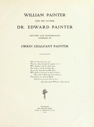 Download William Painter and his father, Dr. Edward Painter