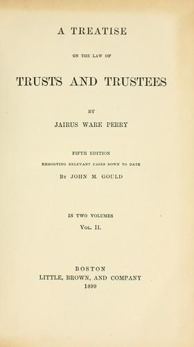 Download A treatise on the law of trusts and trustees