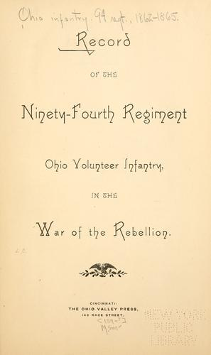 Download Record of the Ninety-fourth regiment, Ohio volunteer infantry, in the war of the rebellion.