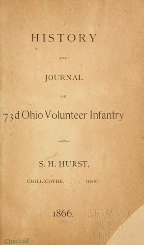 Download Journal-history of the Seventy-third Ohio Volunteer Infantry