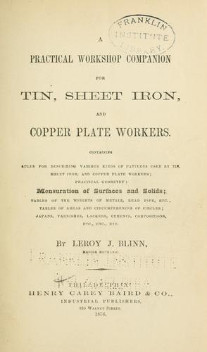 Download A practical workshop companion for tin, sheet iron and copper plate workers