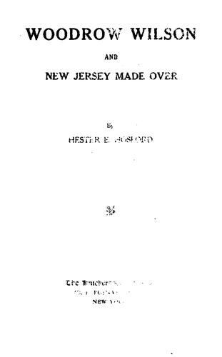 Download Woodrow Wilson and New Jersey made over