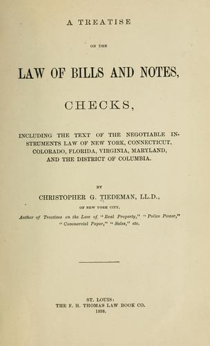 A treatise on the law of bills and notes