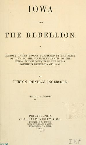 Iowa and the rebellion.