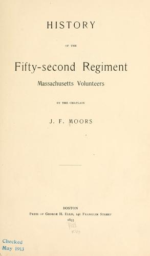 Download History of the Fifty-second Regiment, Massachusetts Volunteers