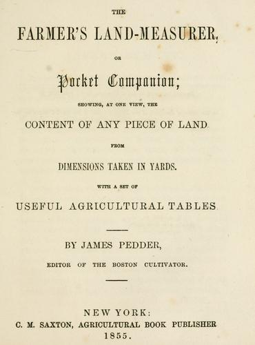 The farmer's land-measurer, or, pocket companion