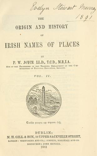 Download The origin and history of Irish names of places