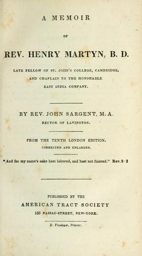 A memoir of Rev. Henry Martyn …