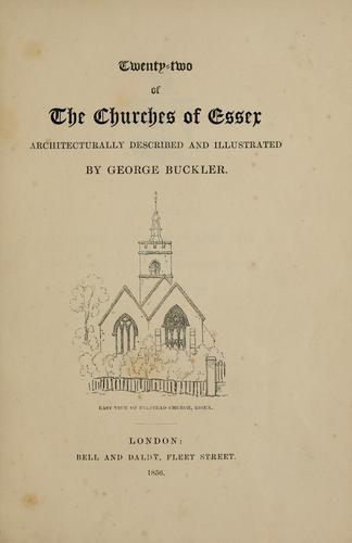 Download Twenty-two of the churches of Essex architecturally described and illustrated