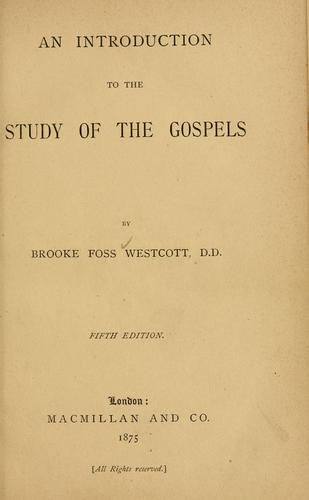 Download An introduction to the study of the Gospels