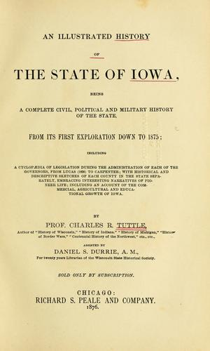 An illustrated history of the state of Iowa