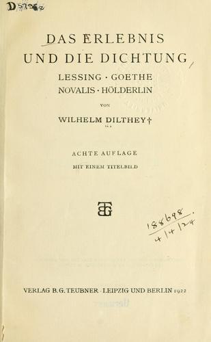 Download Das Erlebnis und die Dichtung, Lessing, Goethe, Novalis, Hölderlin.