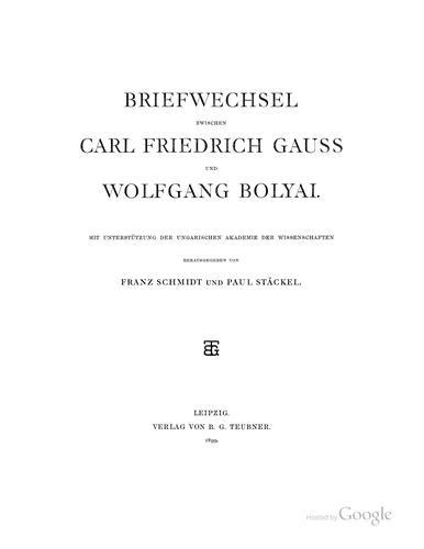 Briefwechsel zwischen Carl Friedrich Gauss und Wolfgang Bolyai