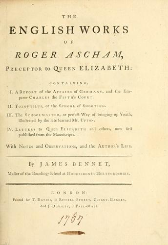 The English works of Roger Ascham …