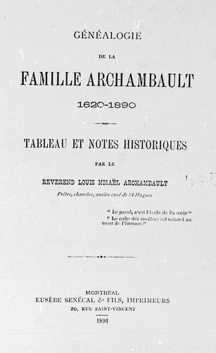 Généalogie de la famille Archambault, 1620-1890