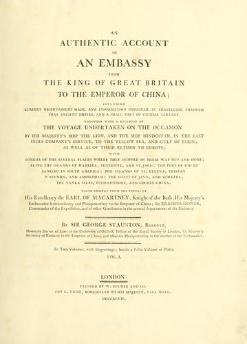 An authentic account of an embassy from the King of Great Britain to the Emperor of China