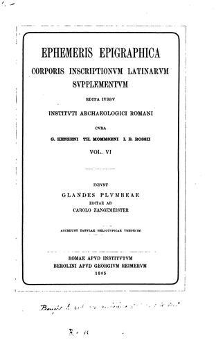 Ephemeris epigraphica: Corporis inscriptionum Latinarum supplementum