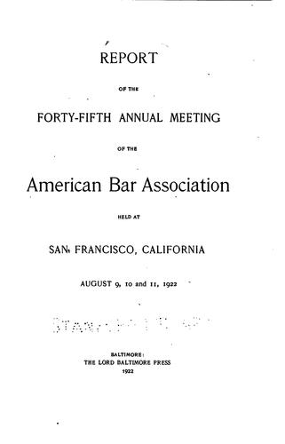 Annual Report of the American Bar Association: Including Proceedings of the …