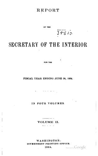 Report of the Department of the Interior … with Accompanying Documents.