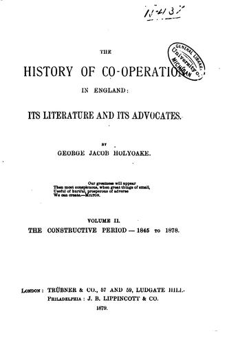 Download The History of Co-operation in England: Its Literature and Its Advocates