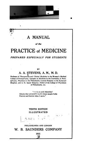 A Manual of the practice of medicine: Prepared Especially for Students