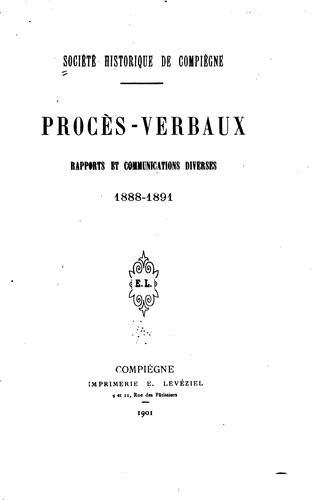 Procès-verbaux; rapports et communications diverses.