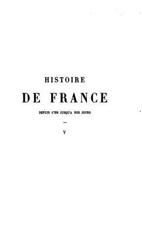Histoire de France depuis 1789 jusqu'à nos jours