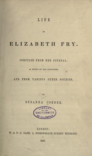 Life of Elizabeth Fry.