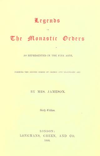 Download Legends of the monastic orders as represented in the fine arts