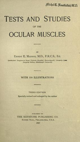Tests and studies of the ocular muscles