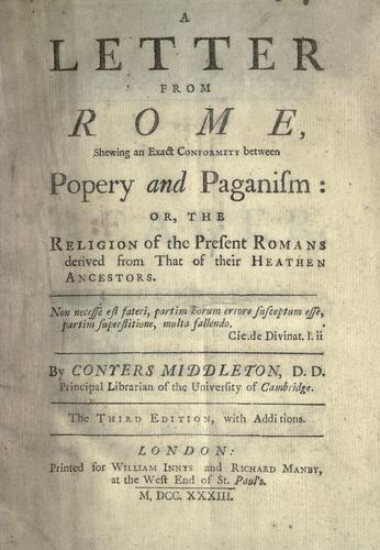 A letter from Rome, shewing an exact conformity between popery and paganism