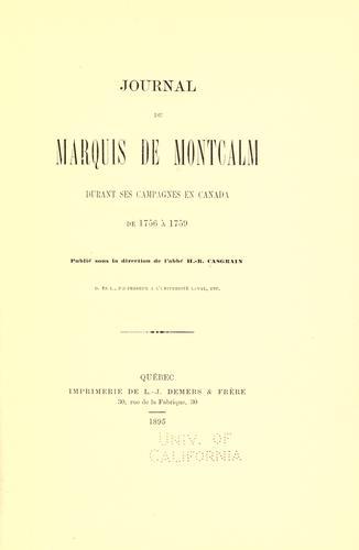 Journal du marquis de Montcalm durant ses campagnes en Canada de 1756 à 1759