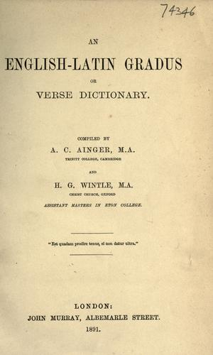 An English-Latin gradus or verse dictionary