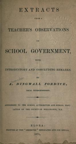 Extracts from a teacher's observations on school government