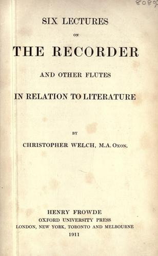 Download Six lectures on the recorder and other flutes in relation to literature